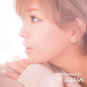 浜崎あゆみ「LOVE again」avex trax