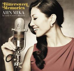 「Bittersweet Memories-AHN MIKA Acoustic Cover Collection-」 ファー・イースタン・トライブ・レコーズ