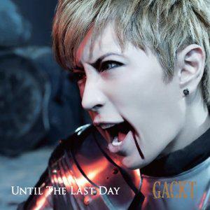 「UNTIL THE LAST DAY」エイベックス・エンタテインメント