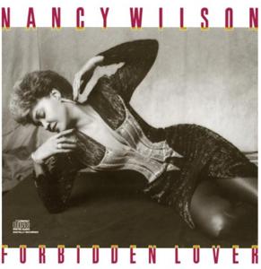Nancy Wilson「Forbidden Lovers」