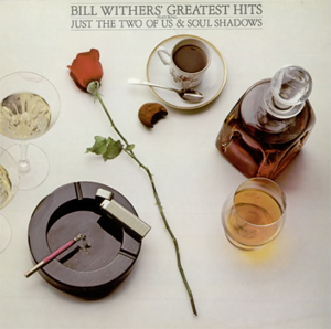 Bill Withers「Greatest Hits」