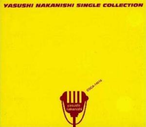 『YASUSHI NAKANISHI SINGLE COLLECTION』中西保志