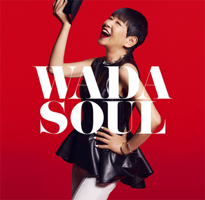 『WADASOUL』ユニバーサル ミュージック