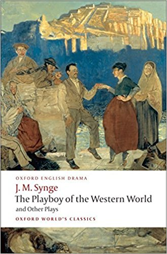 『The Playboy of the Western World and Other Plays』